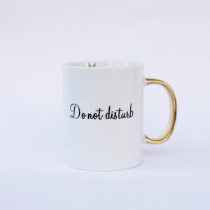 Mug do not disturb